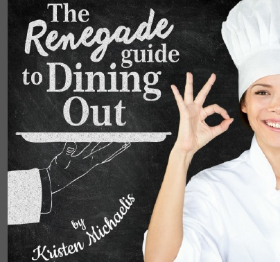 Renegade Guide to Dining Out